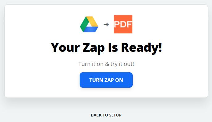 Your Zap Is Ready
