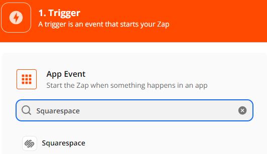 Setup Trigger, select Squarespace as the App Event