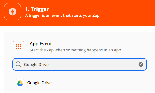 Setup Trigger, select Google Drive as App Event