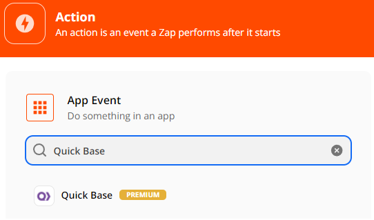 Add another Action, select Quick Base as App Event